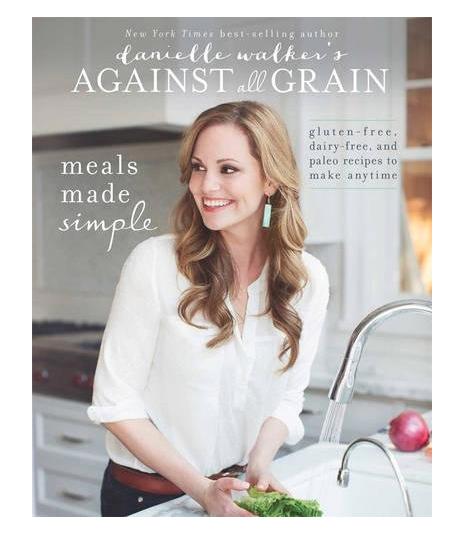 Against All Grain Cook Book