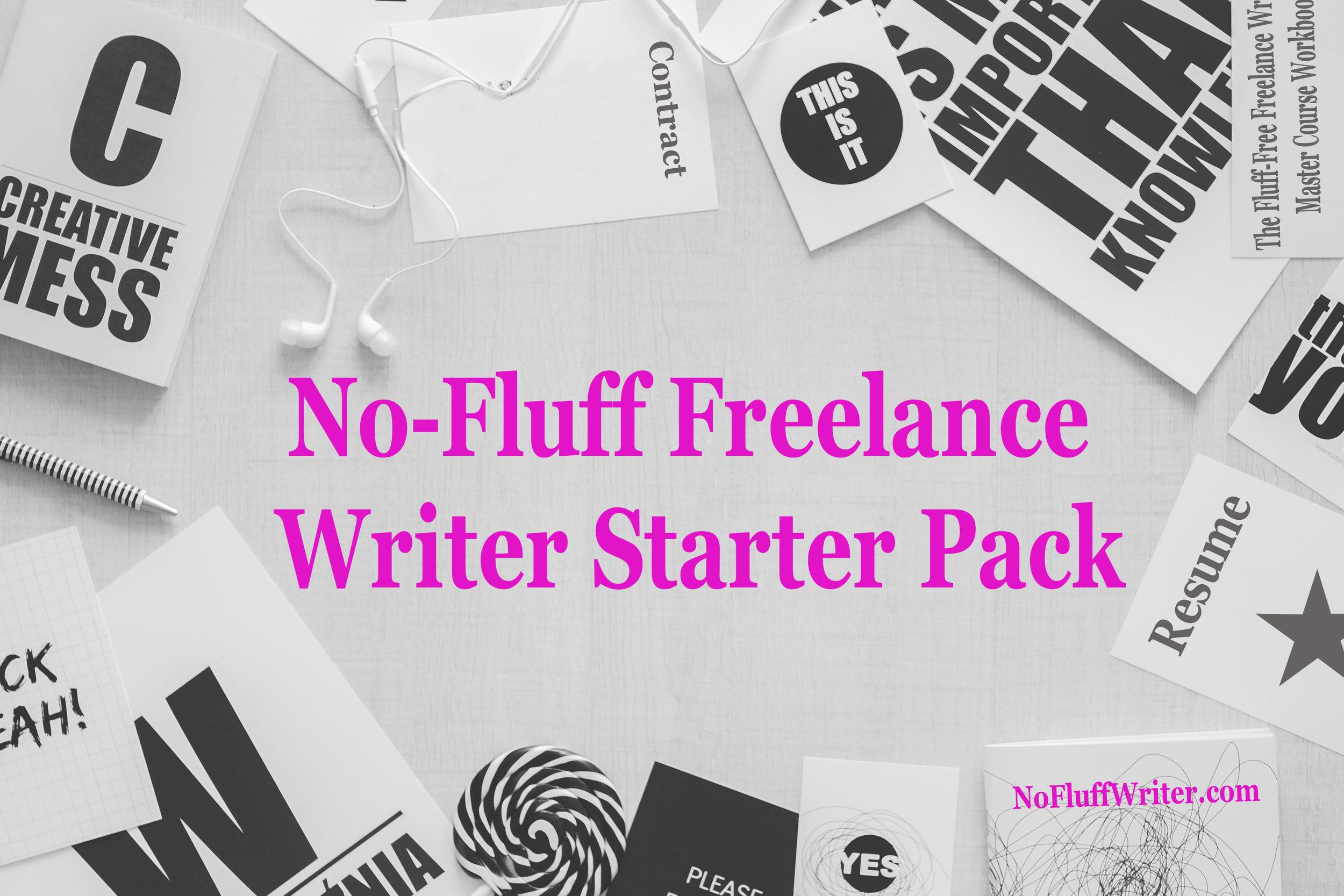 No-Fluff Freelance Writer Starter Pack.jpg