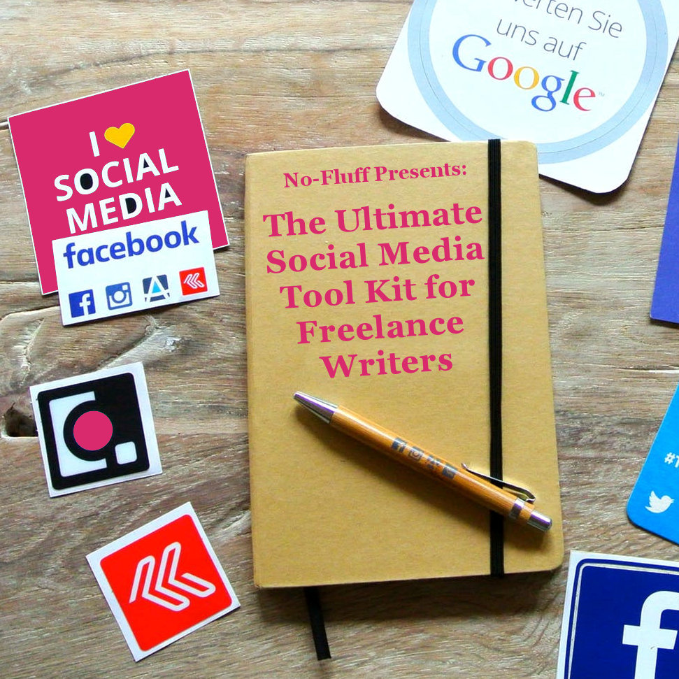 The Ultimate Social Media Tool Kit for Freelance Writers image.jpeg