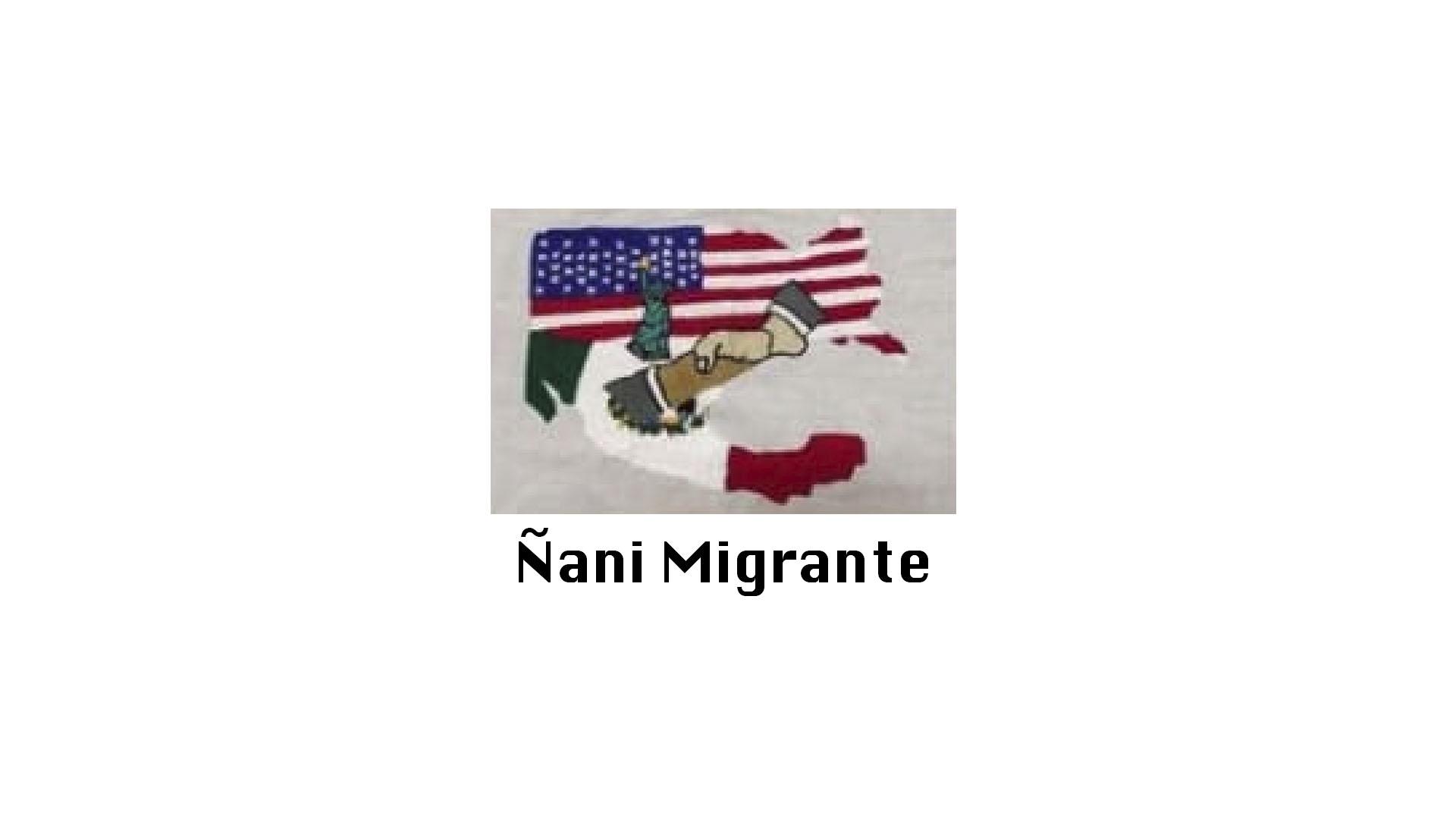 Ñanimigrante.jpg