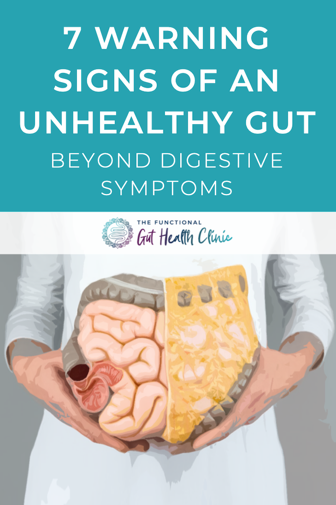 7 Warnings Signs of an Unhealthy Gut