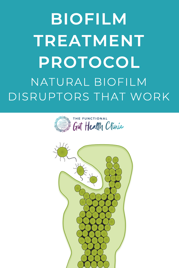 Biofilm Treatment Protocol - Natural Biofilm Disruptors That Work