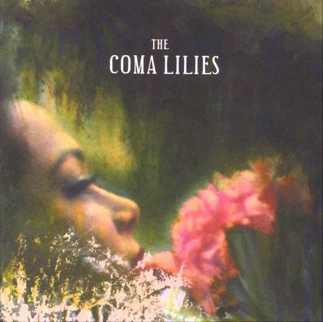 The Coma Lilies