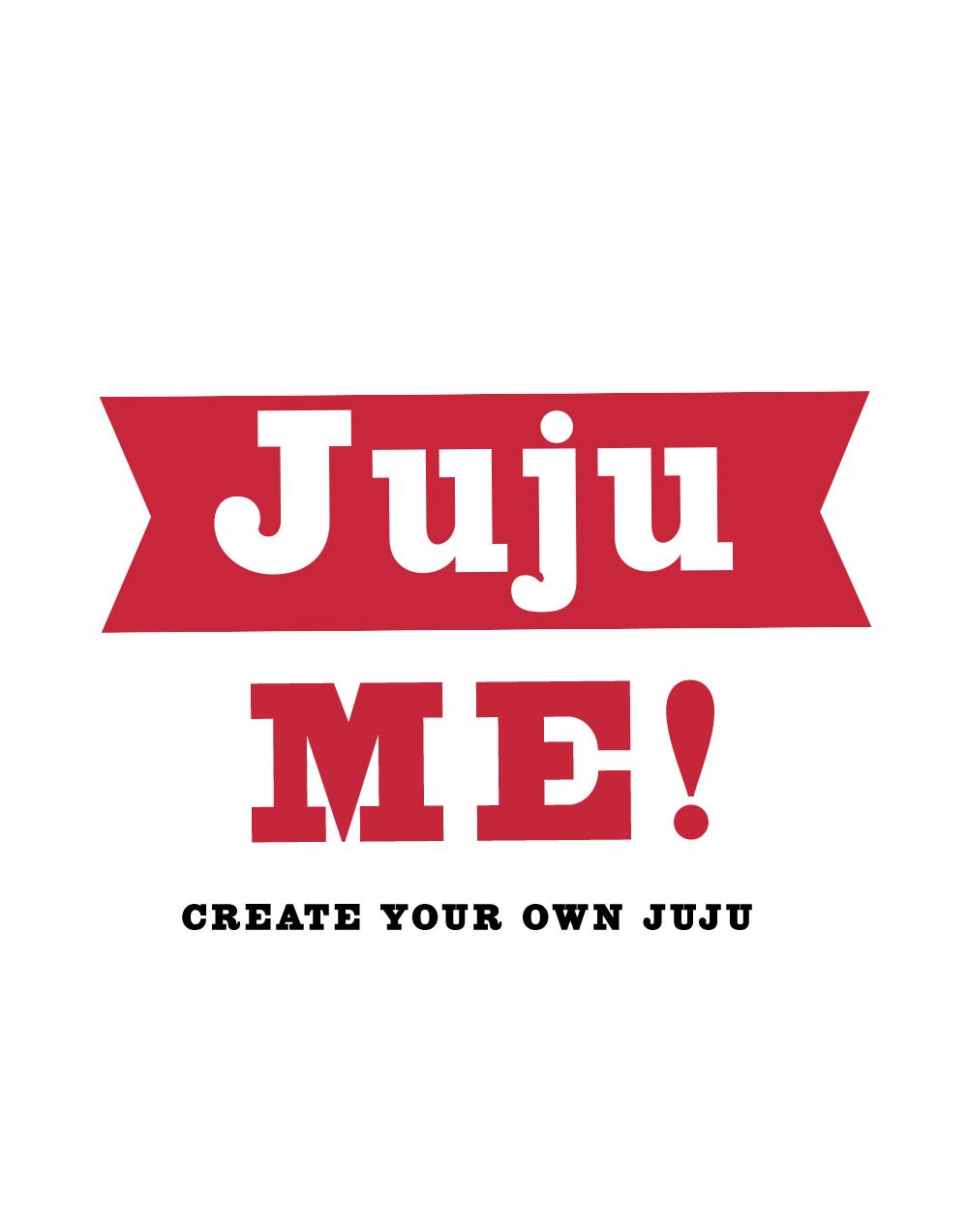 Juju Me! Create Your Own Juju