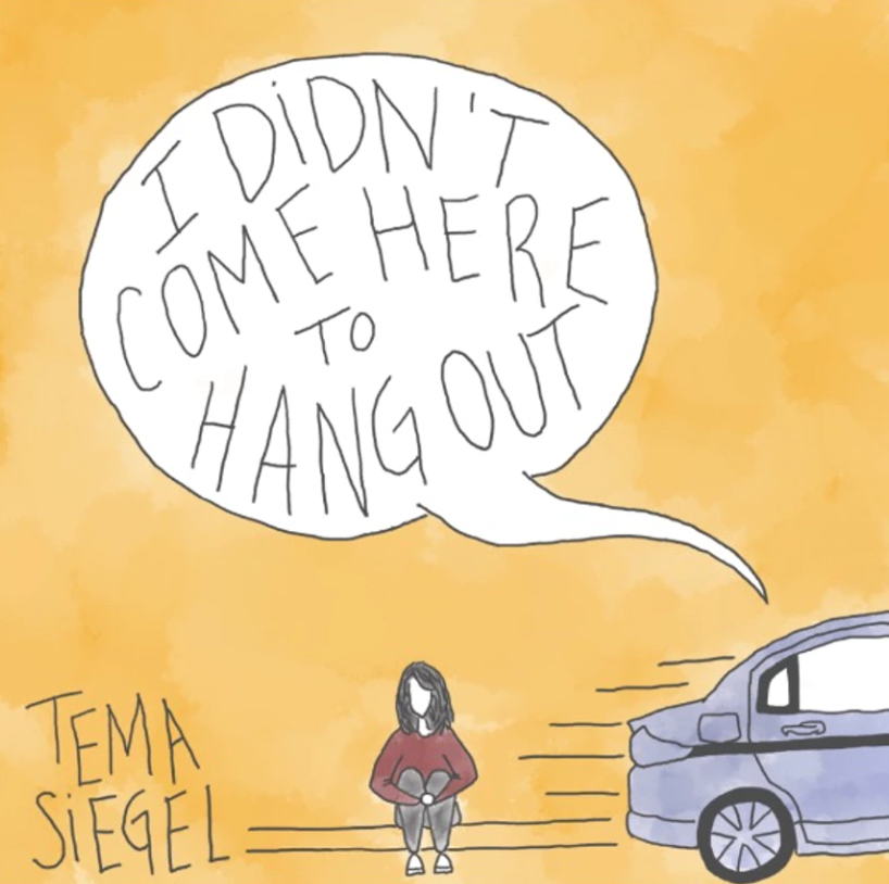 Tema Siegel – I Didn't come here to hang out (2018) - Produced, Engineered, Mixed & MasteredPerformed: Drums & Percussion