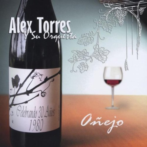 Alex Torres y su Orquestra – Añejo - Engineered, Mixed & Mastered