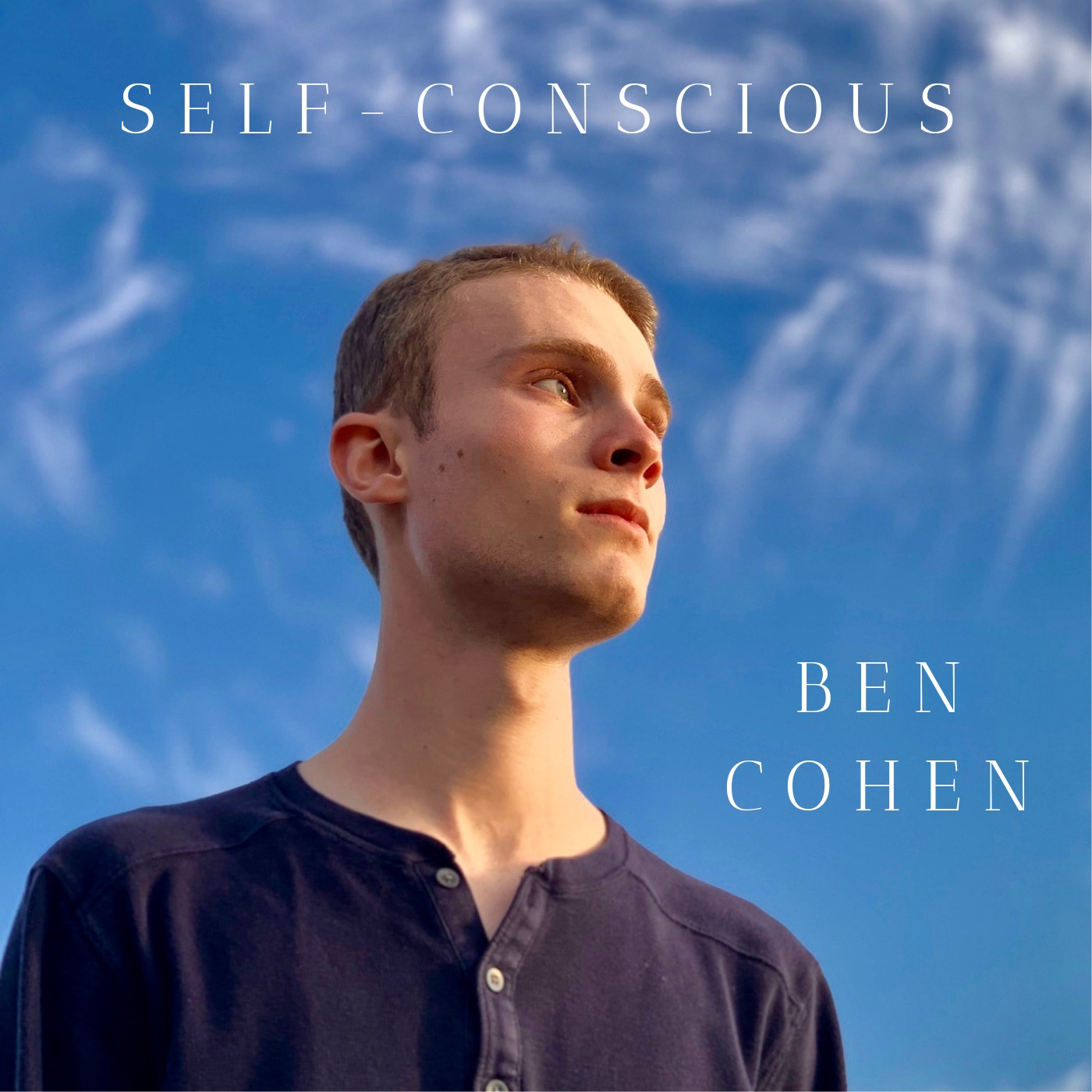 BEn Cohen – Self-conscious (2018) - Engineered, Mixed & Mastered