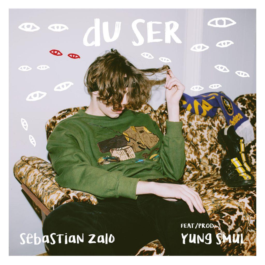 Sebastian Zalo – Du ser (feat. yung smul) (DC#101)
