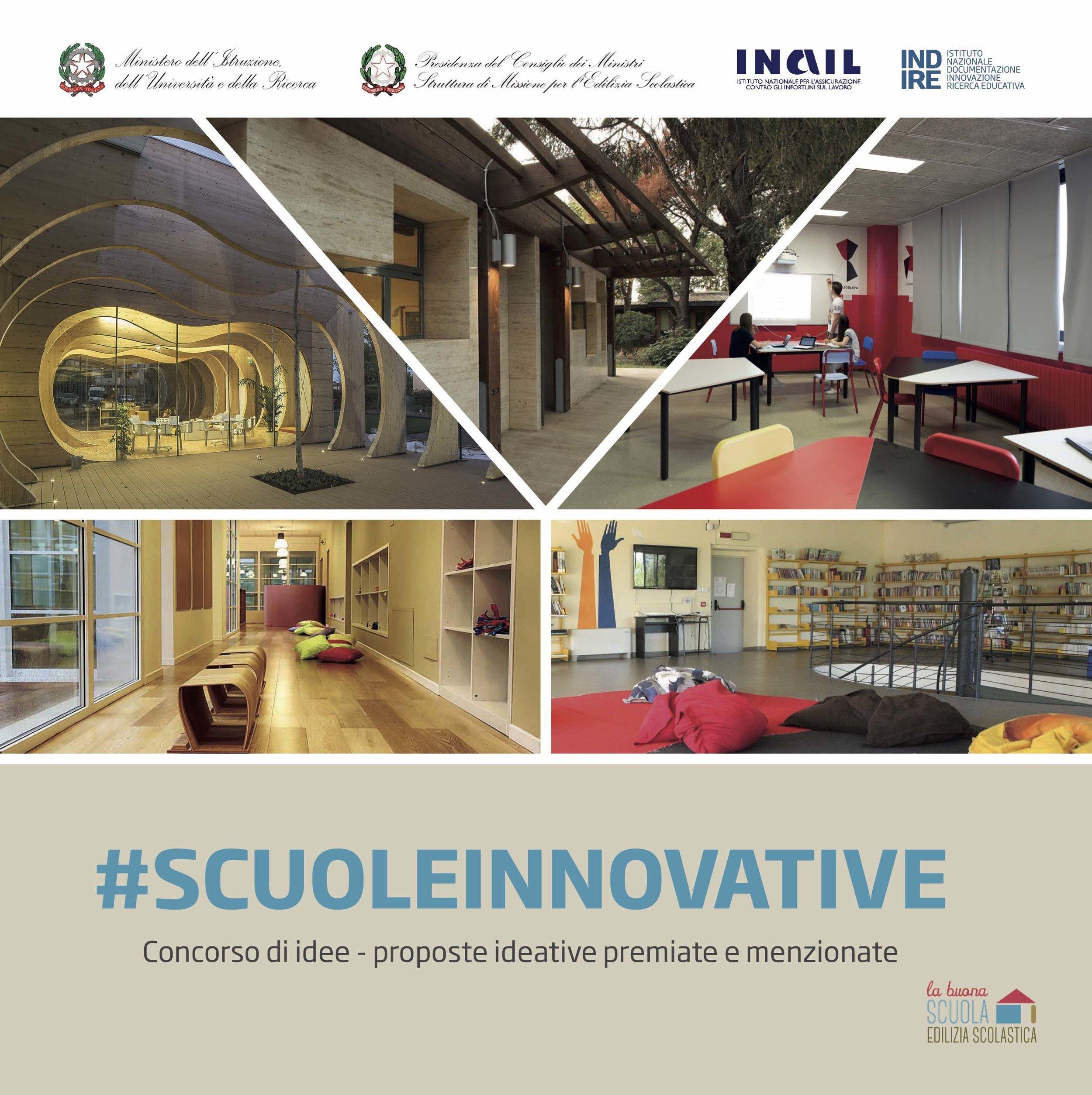 #scuoleinnovative_Concorso i idee - proposte ideative premiate e menzionate  catatlogo del concorso, Ediguida srl, 2018, pp 169-172