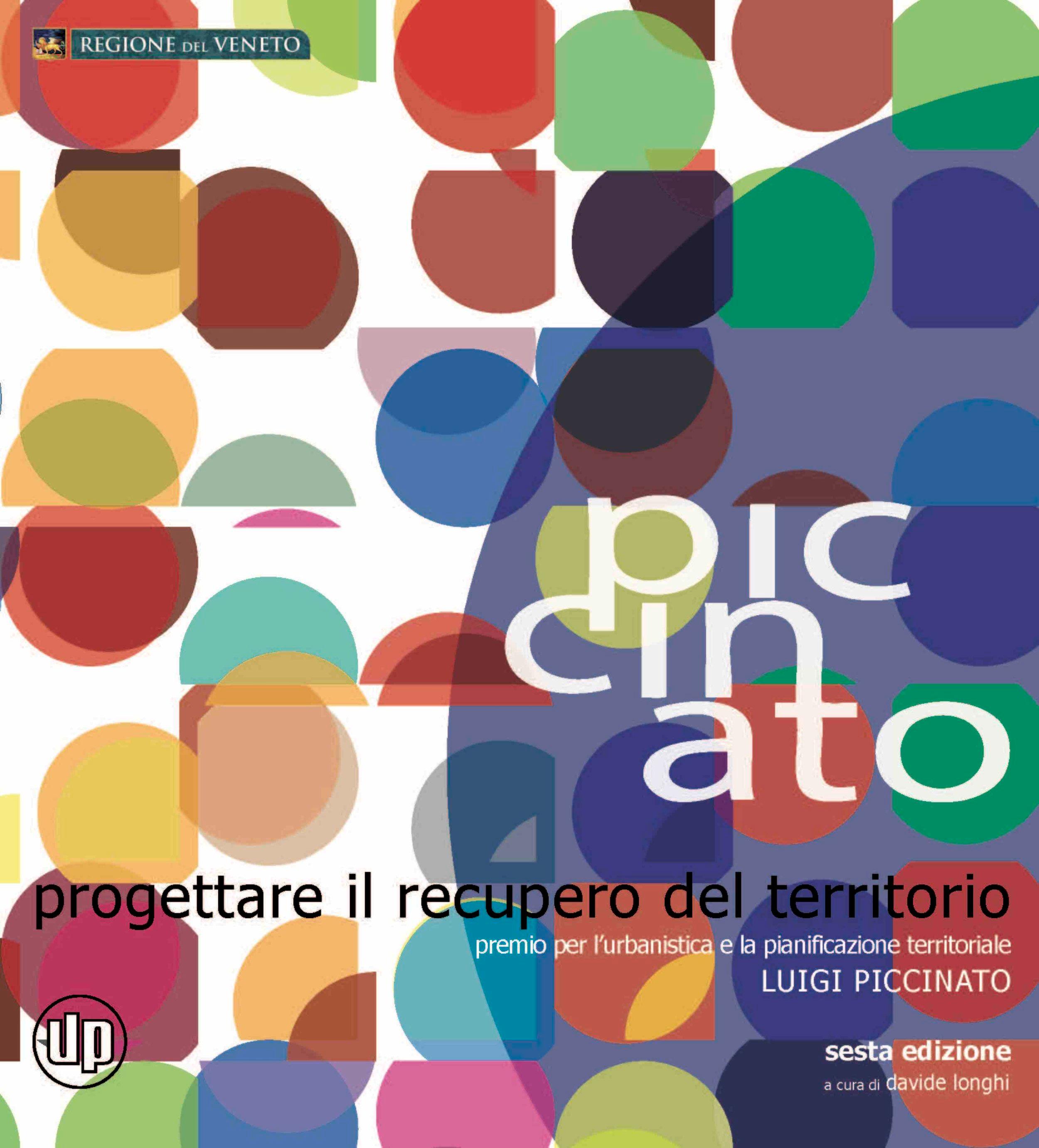 D. Longhi (a cura di), Progettare il territorio, Premio per l'urbanistica e la pianificazione territoriale Luigi Piccinato sesta edizione, Padova, 2011, pp.100-105.