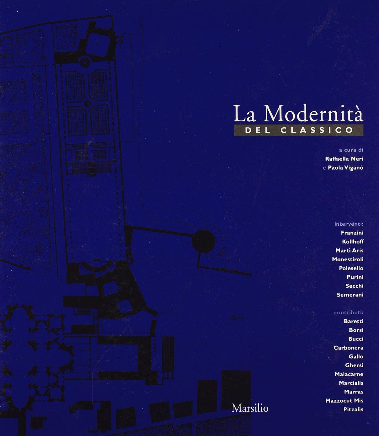"""M. Baretti, """"Paesaggi, da vicino, da lontano""""; Sara Carbonera, """"Redents: unità e variazione"""", in R. Neri e P. Viganò (a cura di), La Modernità del classico, Marsilio, Venezia, 2000, pp.154-155"""