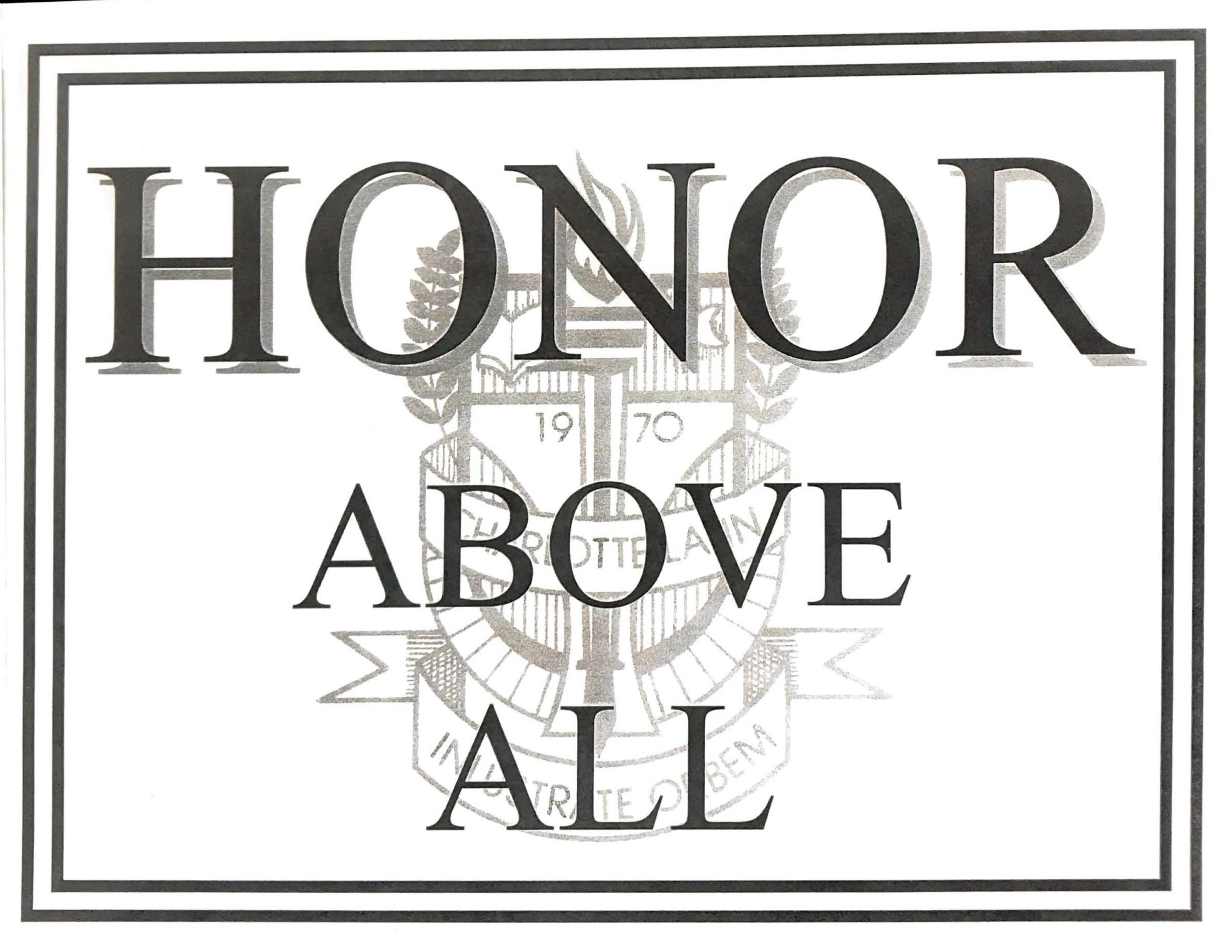 Honor Above All hangs in every CLS classroom
