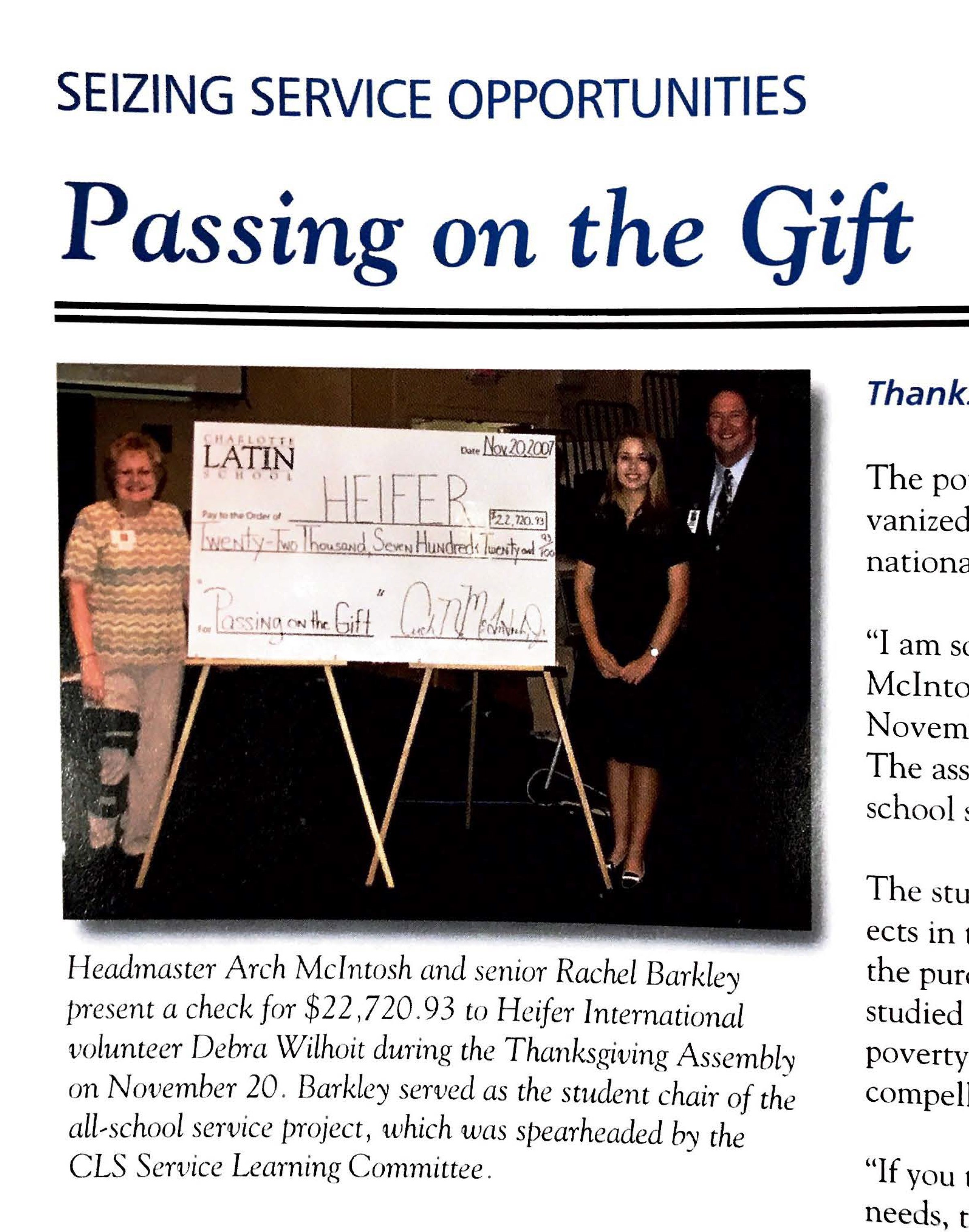 In 2007, CLS raised more than $22K for Heifer International.