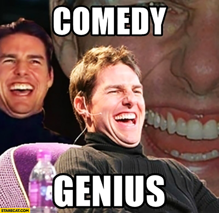 comedy-genius-tom-cruise-meme.jpg