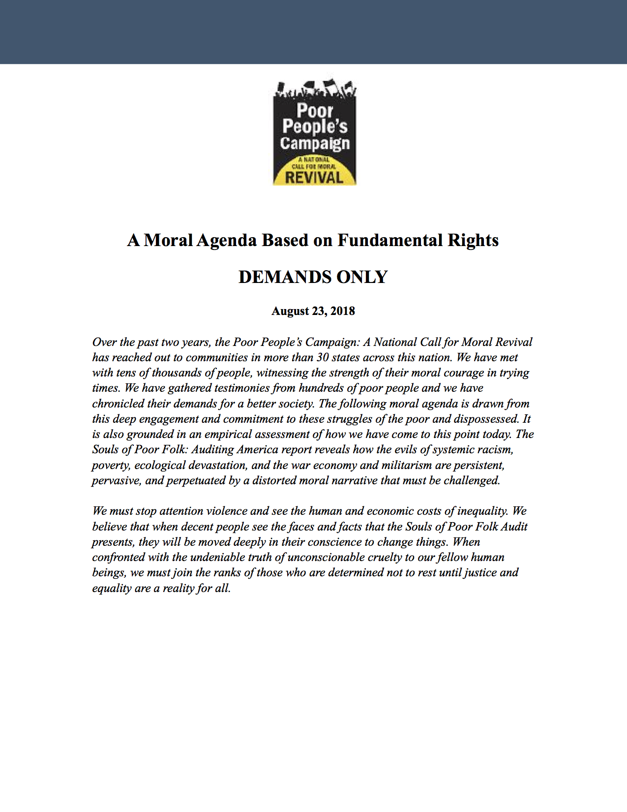 Moral Agenda Demands - The demands of the Poor People's Campaign: A National Call for Moral Revival are drawn from a deep engagement and commitment to the struggles of the poor and dispossessed.