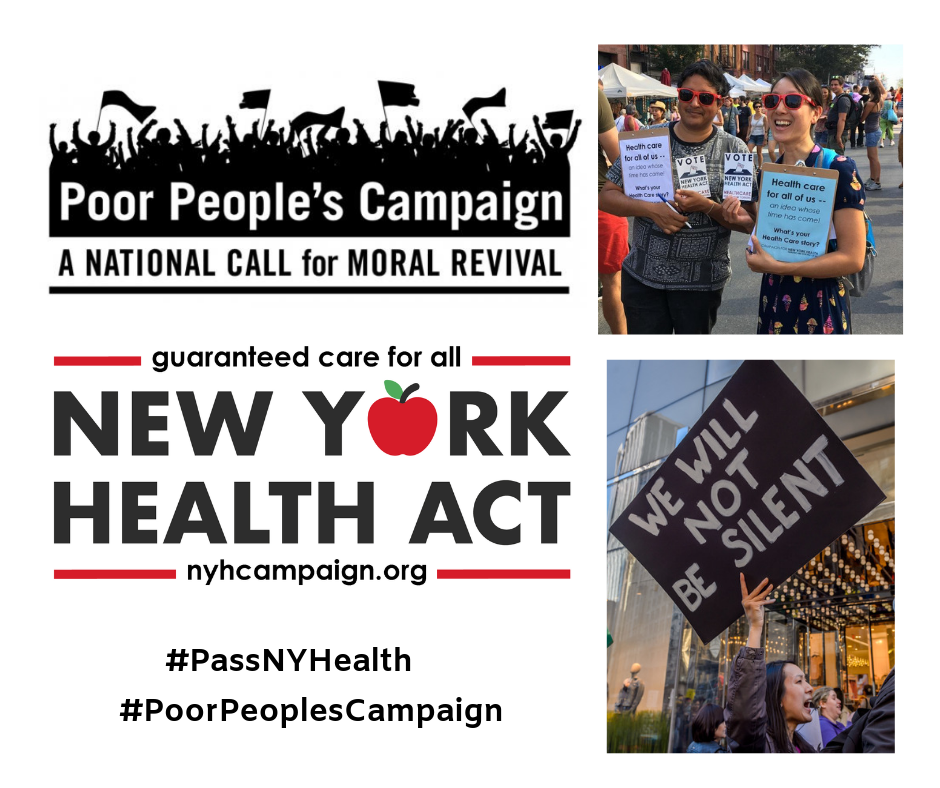 The Fight for Universal Healthcare in NYS - In 2019, the New York Poor People's Campaign: A National Call for Moral Revival elected to include the fight for universal healthcare in New York State as a part of its legislative agenda for this year. Here are some resources to understand this struggle from the perspective of the Poor People's Campaign in New York.Webinar RecordingsSlideshow Presentation
