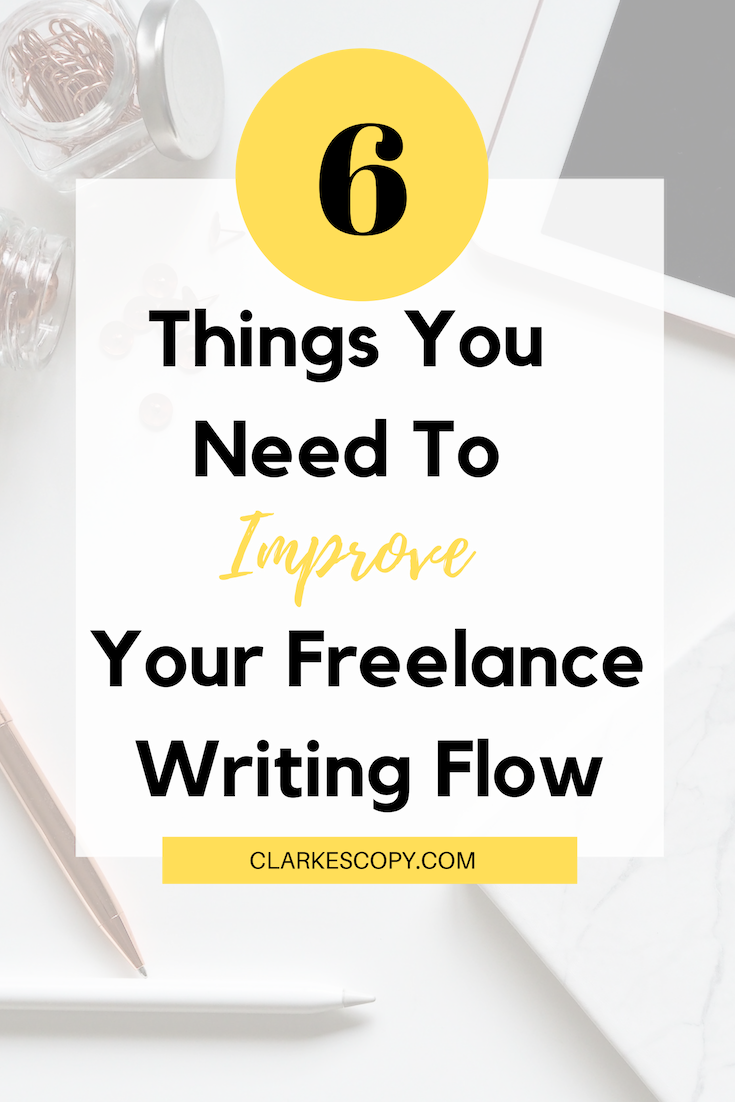 6 things you need to improve your freelance writing flow image