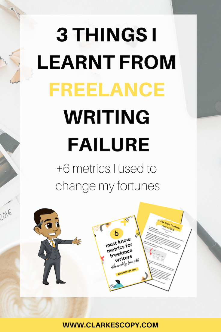 3 THINGS I LEARNT FROM FREELANCE WRITING FAILURE.png