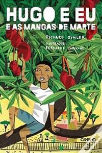 Cover:  Hugo e Eu e as Mangas de Marte