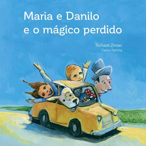 Cover: Maria e Danilo e o Mágico Perdido