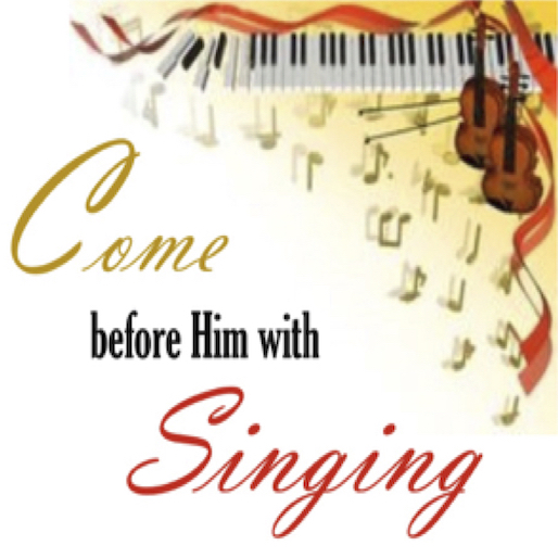 Come Before Him With Singing square.jpg