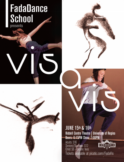 2015 - FadaDance School Year End Performance Vis a VisRegina Performing Arts CentreJune 15 & 16, 2015Photography- Shawn FultonPoster Art- Brendan Schick