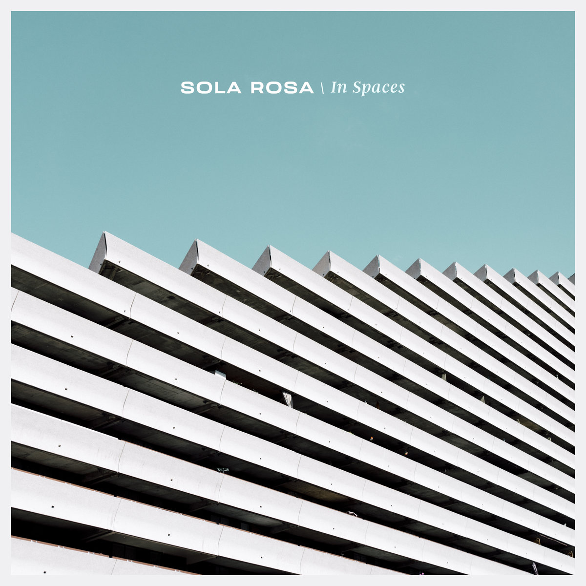In Spaces - Sola Rosa