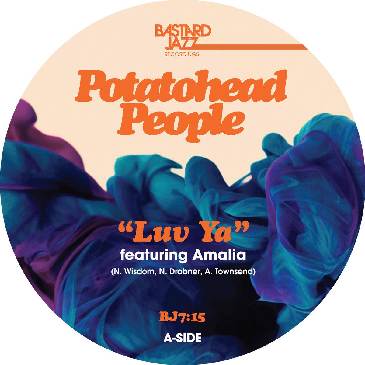 Luv Ya ft. Amalia - Potatohead People
