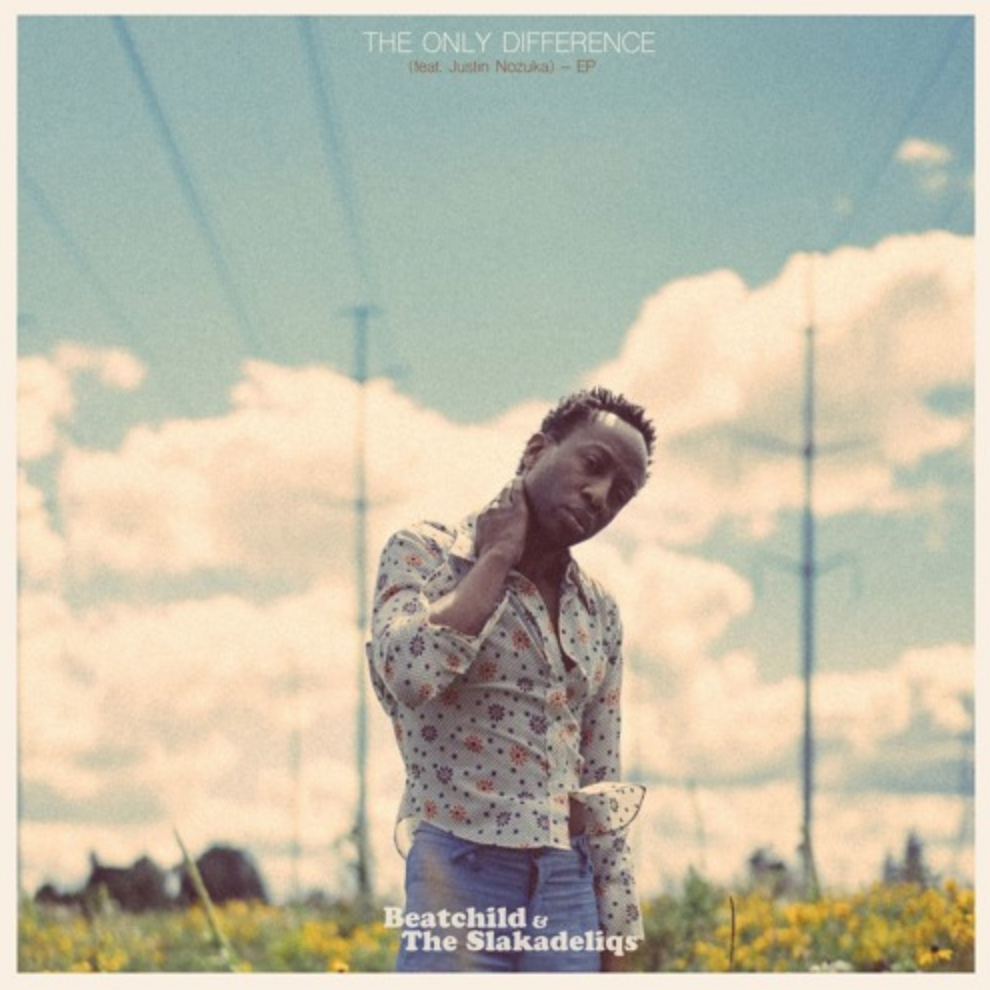 The Only Difference - Beatchild & The Slakadeliqs