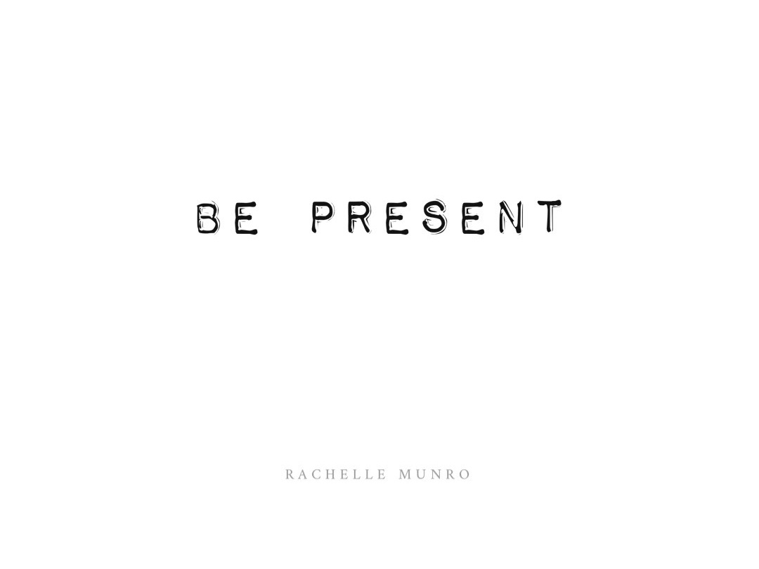 Be+Present+Image+RM+Quote+.jpg