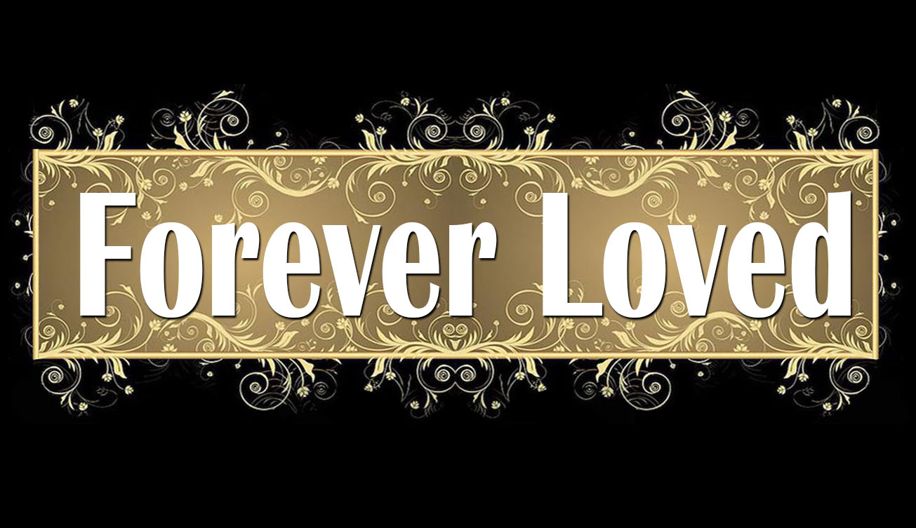 Forever Loved.jpg