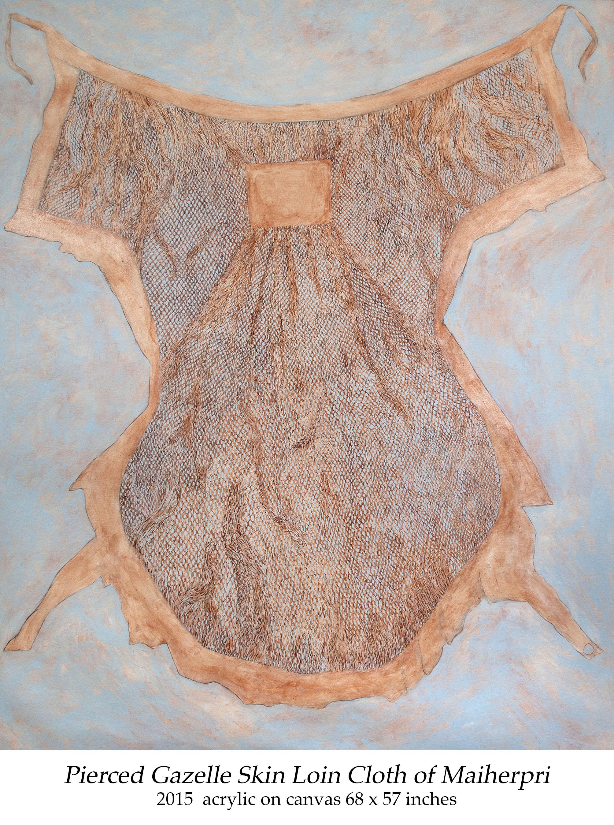 Pierced Gazelle Skin Loin Cloth of Maiherpri 2015 acrylic on canvas 68 x 57 inches.jpg
