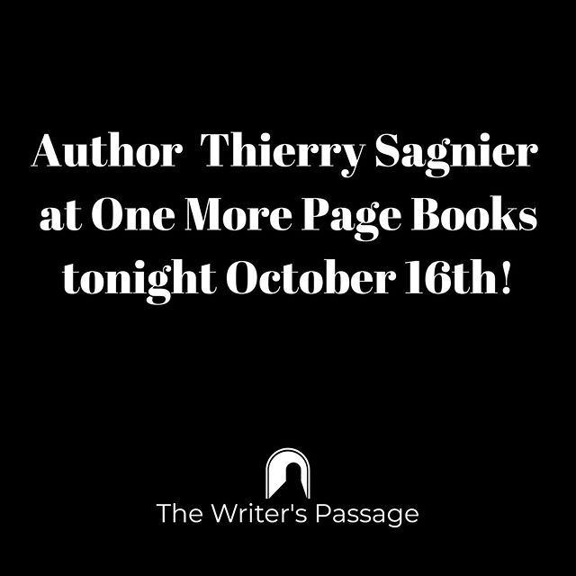 Thierry is a local author and instructor for The Writer's Passage.  He will be at @onemorepagebooks tonight at 7pm to share his latest book Montparnasse.  He will also be teaching a workshop for The Writer's Passage on developing believable characters on November 12th.  See link in bio for registration.