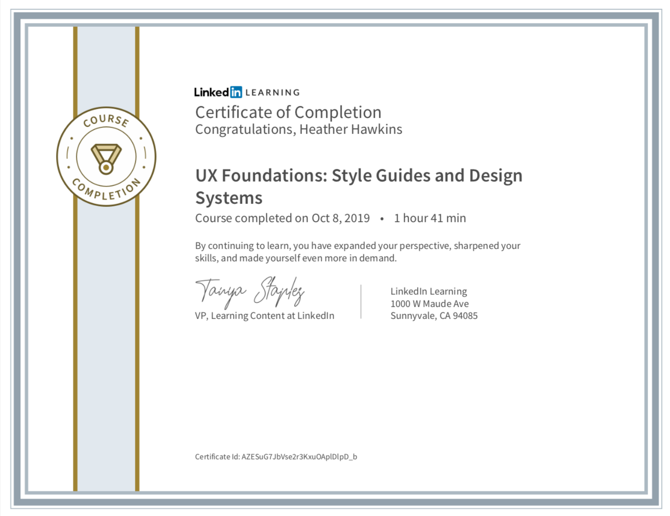 Certificate of completion from LinkedIn Learning. UX Foundations: Style Guides & Design Systems.