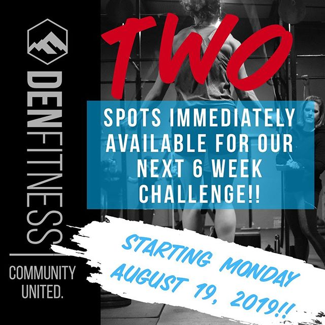 Great news!!! We have two spots available in our next six week challenge with a start date of August 19th!! Send us a DM to secure your spot in a free consultation ASAP! Tag a friend who you want to do this with and we will reach out to them too! #denfitness #crossfittheden #6weekchallenge #getfit4ever #healthyliving #fitness #goals