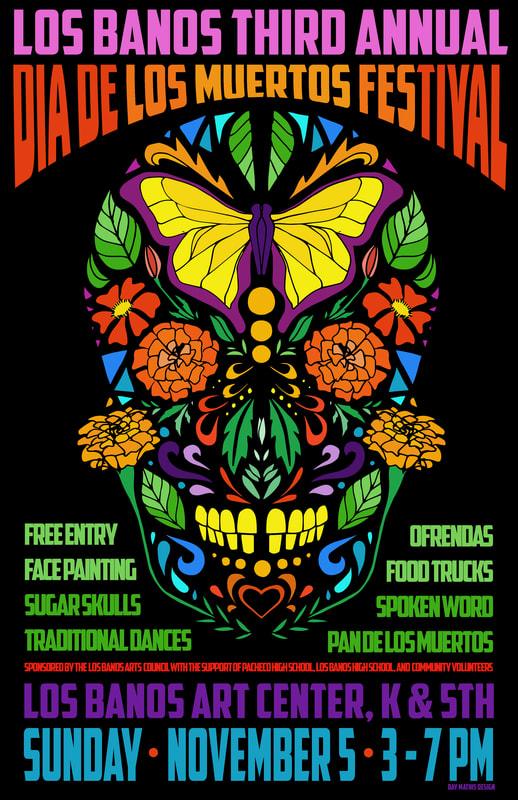 Los Banos Arts - 2017-los-banos-day-of-the-dead-festival-poster-final-with-signature_orig.jpg