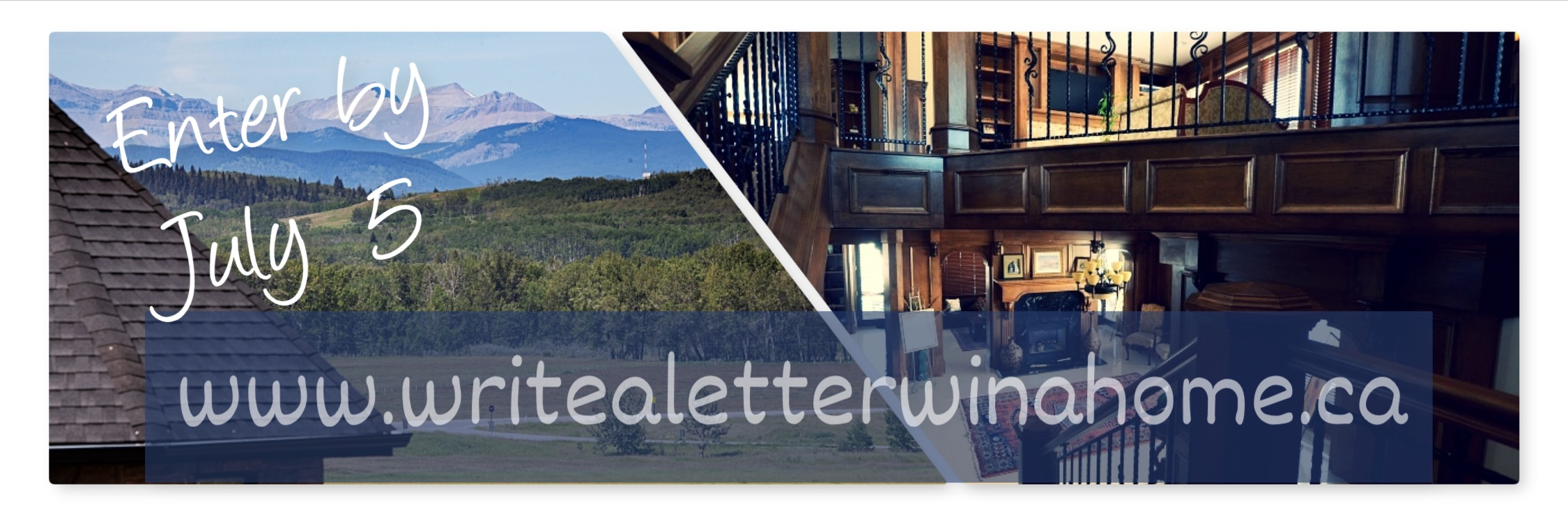 Win a house contest in Millarville, Alberta — Write a Letter