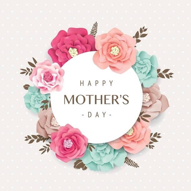 Happy Mother's Day🌸 Wishing you a day filled with love and joy. Oh and don't forget to rest, let someone take care of you.
