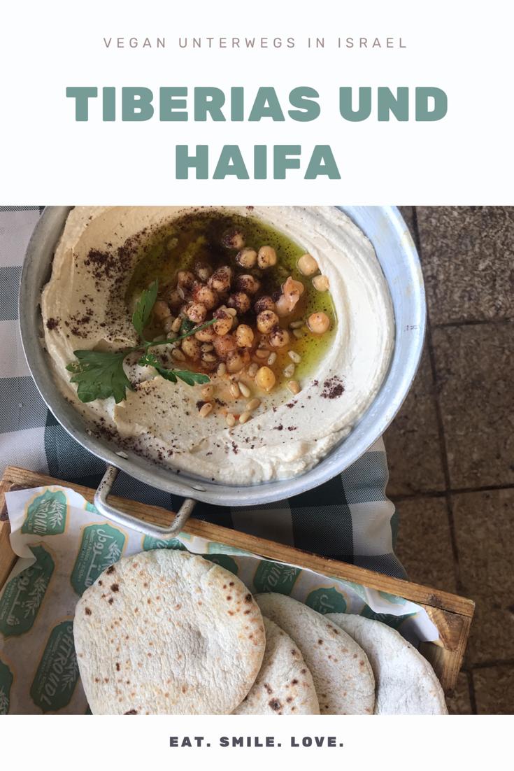 Vegan Travel Guide for Tiberias and Haifa Israel