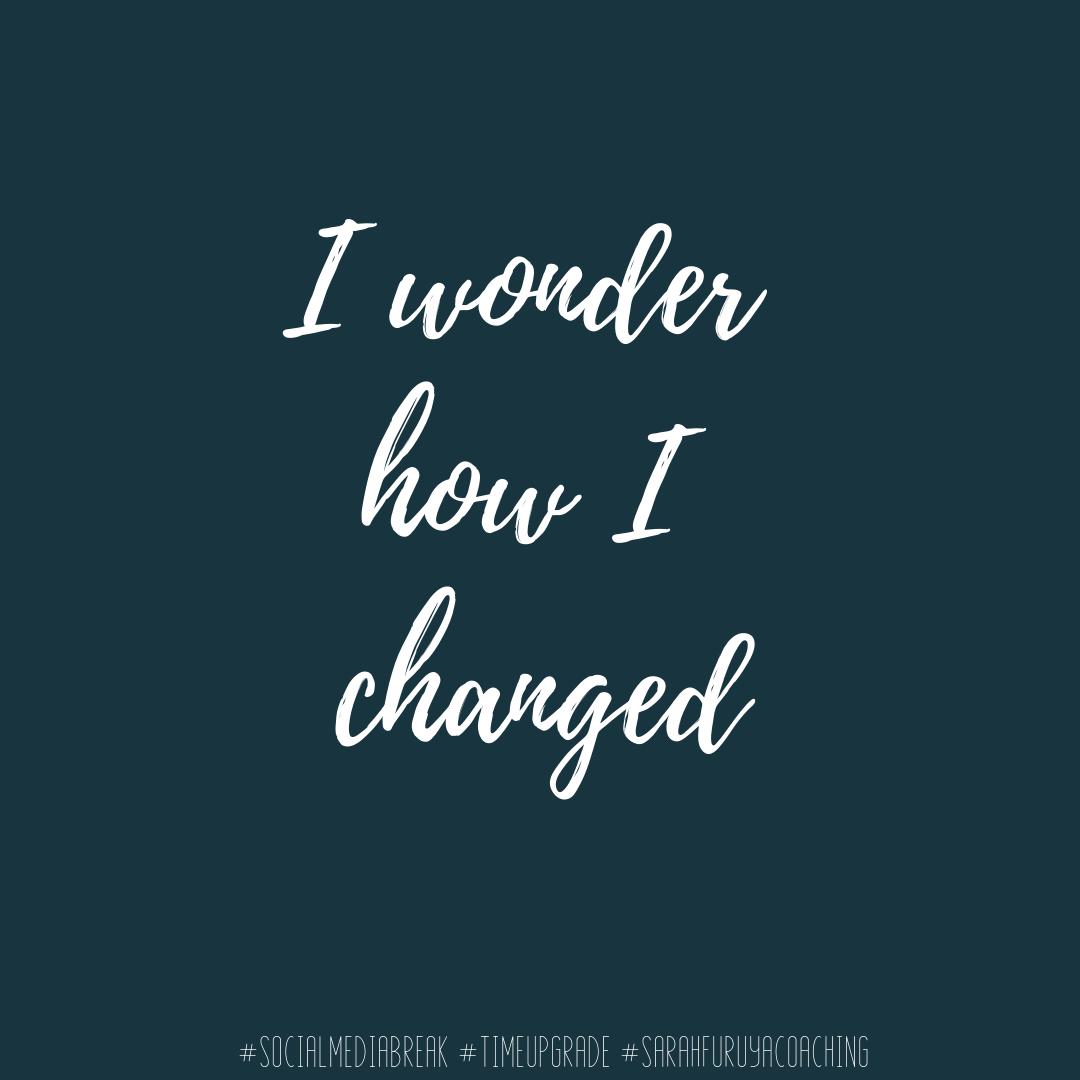 18 I wonder how I changed.png