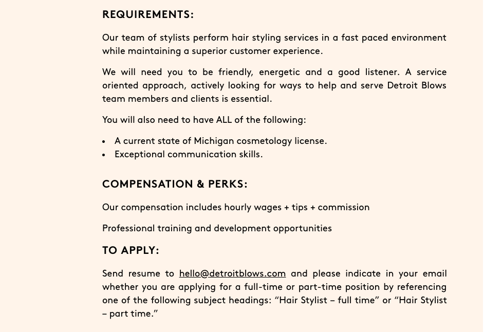 Detroit Blows Salon  gives all the information an applicant would need including their contact info.