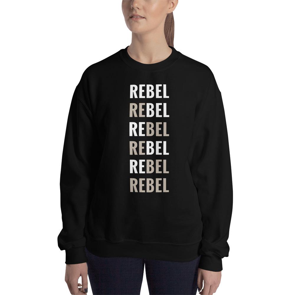 Rebel Rebel Black Sweatshirt