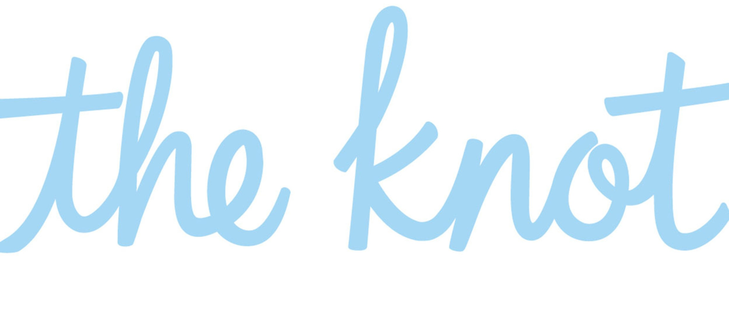 The Knot - An American media and technology company that provides content, tools, products and services for couples who are planning weddings, creating a home, and starting a family.