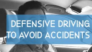 Defensive driving to avoid accidents