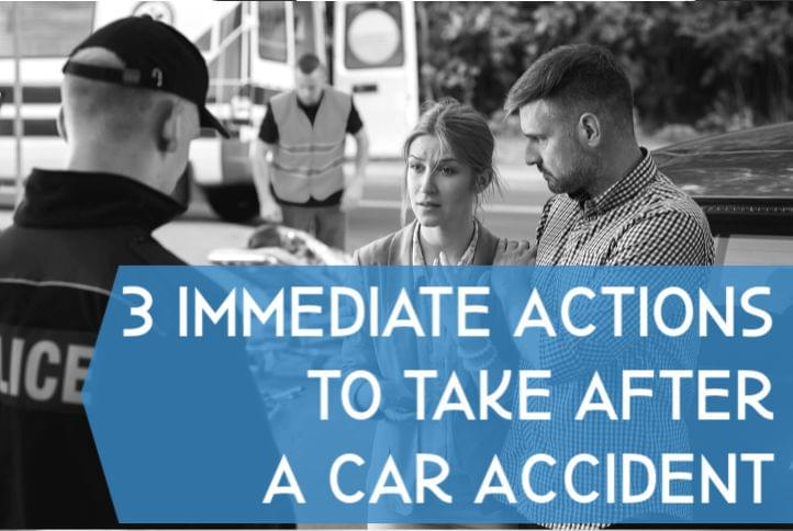 3 Things to do right after a car accident
