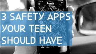 3 Safety apps your teen should have