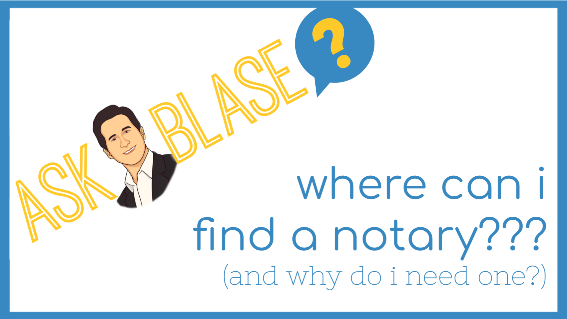 Where Can I Find a Notary