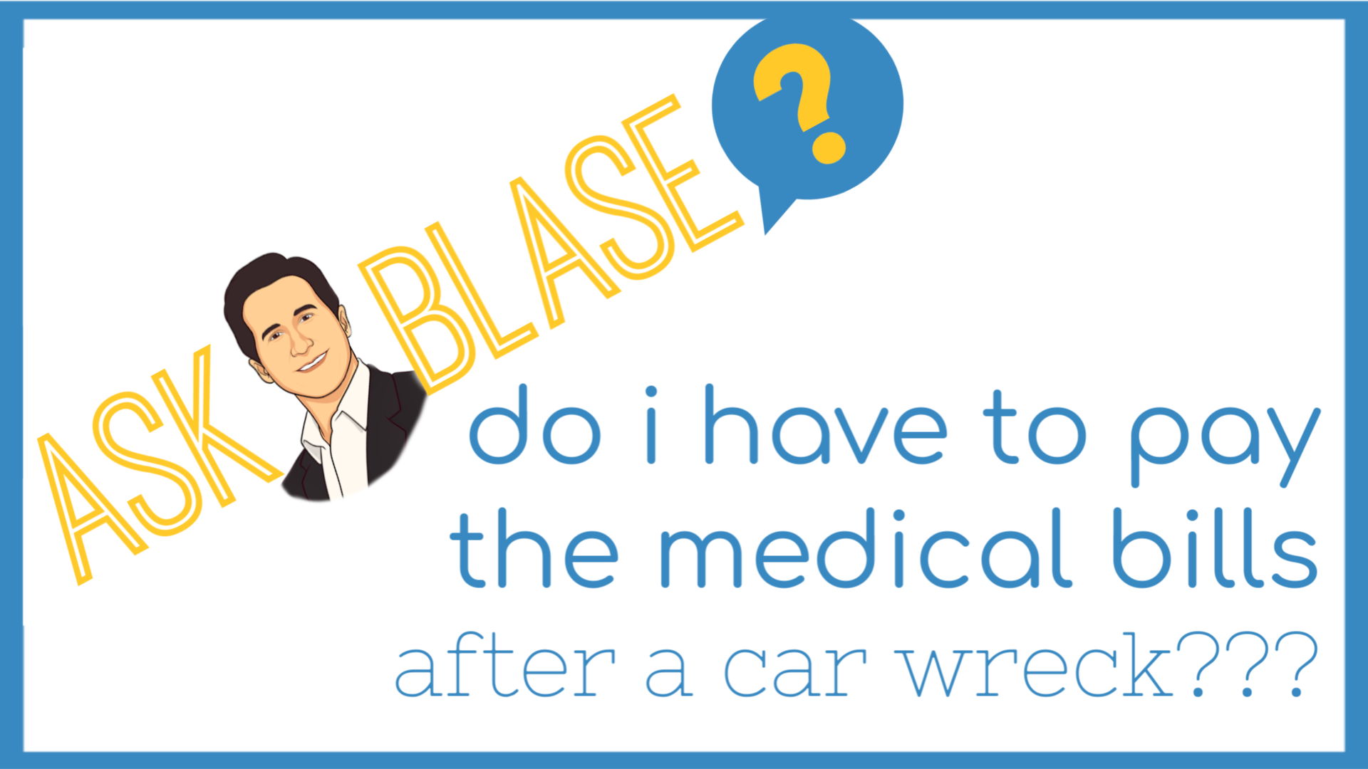 Who Pays the Medical Bills After a Wreck?