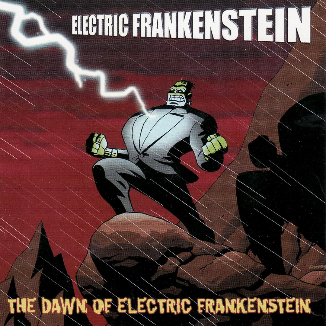 Dawn of Electric Frankenstein - 7a. Dawn of Electric Frankenstein(Triple X Records CD 2001)OUT OF PRINTCover art by Cameron Stewart(animator for Batman Beyond)Unreleased EF songs from 1993(Also songs by Crash Street Kids, Kathedral, & The Thing)song titles are:EF songs:1. Live For It All2. Never Gonna Get It3. Lie To Me4. One Last Show5. Ruin YouCrash Street Kids songs:1. Subway Suicide Boy2. Not My Sin3. Nowhere4. 21 DeadThe Thing songs:1. Kiss the Sun2. Austere Precautions3. How I Rose from the Dead in My Spare Time4. Blu 4 UKathedral songs:1. Mistress2. Desperado (Alice Cooper cover)3. Evening Fear4. Descending Wish7b. Dawn of EFPicture Disc vinyl version (Reptilian Records (USA) 2002cover art by Cameron Stewart and Spine.Features only EF songs:1. EF Theme2. Live For It All3. Never Gonna Get It4. Lie To Me5. One Last Show6. Ruin You
