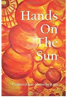 Hands On The Sun by Rana